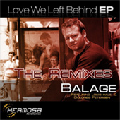 Balage - Love We Left Behind EP (Remixes)