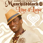 Manchildblack - Live 4 Love [Deep Haven]