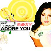 Glenn Underground feat. Roxy - Adore You  [Strictly Jaz Unit Muzic]