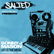 Sonny J Mason - Life Is The Music [Salted Music]