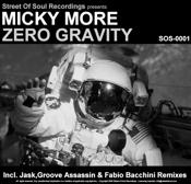 Micky More - Zero Gravity [Street of Soul]