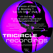 Lorenzo Al Dino feat. Beverley T. - Let Life Shine [Tricircle]