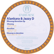 Alankara & Jazzy D - Lifesong/Devotion EP [Aenaria Music]