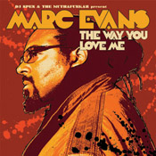 Marc Evans - The Way You Love Me [Defected]
