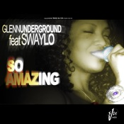 Glenn Underground feat. Swaylo - So Amazing [Strictly Jaz Unit Muzic]
