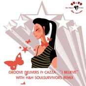 Groove Delivers feat. Cazza - I Believe [Beat Monkey]