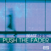Beatz Kinetic - Push The Fader [Duffnote]