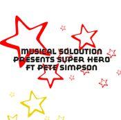 Musical Solution feat. Pete Simpson - Super Hero [Beat Monkey]