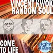Vincent Kwok and Random Soul - Come To Life [Eight Fifteen]