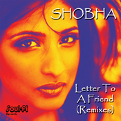 Shobha - Letter To A Friend [Soul Fi]