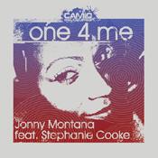 Jonny Montana feat. Stephanie Cooke - One 4 Me [Camio]