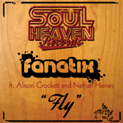 Fanatix feat. Alison Crockett & Nathan Haines – Fly [Soul Heaven]