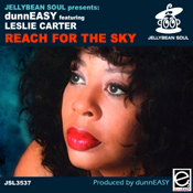 dunnEASY feat. Leslie Carter - Reach For The Sky [Jellybean Soul]