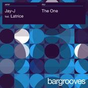 Jay-J feat. Latrice - The One [Bargrooves]
