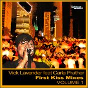 Vick Lavender feat. Carla Prather - First Kiss [Sophisticado]