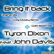 Tyron Dixon feat. John Davis - Bring It Back [SOUNDMEN On WAX]