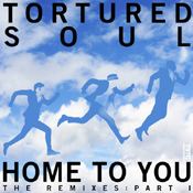 Tortured Soul - Home To You (Part 1) [TSTC]
