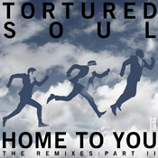 Tortured Soul - Home To You (Part 2) [TSTC]