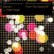 Danism ft. Heidi Vogel - From The Vaults EP [Bargrooves]