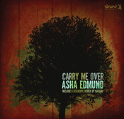 Asha Edmund - Carry Me Over [Gotta Keep Faith]