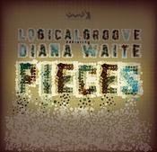 Logicalgroove ft. Diana Waite - Pieces [Gotta Keep Faith]