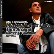 Mystery & Matt Early - Turn Around 2009 [Coffee n Creme]