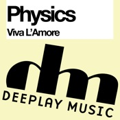 Physics - Viva L'Amour [Deeplay]