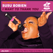 Susu Bobien - I Want To Thank You [Jellybean Soul]