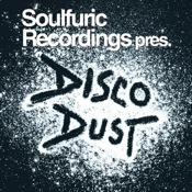Soulfuric Recordings pres. Disco Dust [Soulfuric]