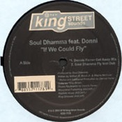 Soul Dhamma feat. Donni - If We Could Fly [King Street]
