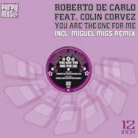 Roberto De Carlo ft. Colin Corvez - You Are The One For Me [Purple Music]