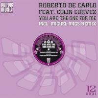 Roberto De Carlo ft. Colin Corvez - You Are The One For Me [Purple Music]