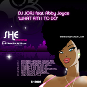 DJ Jorj feat. Abby Joyce - What Am I To Do [SHE]