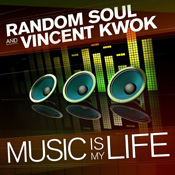 Random Soul & Vincent Kwok - Music Is My Life [Shifted Music]