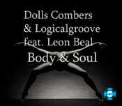 Dolls Combers & Logicalgroove ft. Leon - Body & Soul [SOUNDMEN On WAX]