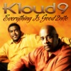 Kloud 9 ft. Incognito - Everything Is Good 2Nite [Expansion]