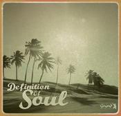Definition Of Soul - Definition Of Soul [Gotta Keep Faith]