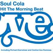 Soul Cola - Hit The Morning Beat [Reelgroove]