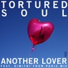 Tortured Soul - Another Lover [TSTC Records]