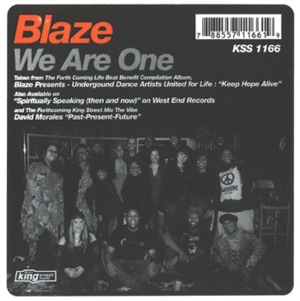 Blaze - We Are One [King Street]