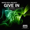 White Soul Project - Give In [Duffnote]