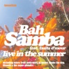 Bah Samba ft. Tasita D'Mour - Live In The Summer [Favouritizm]