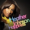 Heather Johnson - Happiness [King Street]