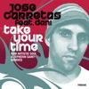 Jose Carretas feat. Dani - Take Your Time [Tribe Records]