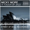 Micky More - A Touch Of Jazz [Street of Soul]