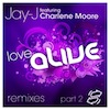 Jay-J feat. Charlene Moore - Love Alive Remixes Part 2 [Shifted Music]