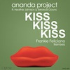 Ananda Project feat. Heather Johnson & Terrance Downs - Kiss Kiss Kiss [Nite Grooves]