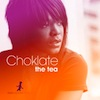 Choklate - The Tea [Reel People Music]