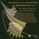 Soulscience feat. Dennis Baker - Hypnotize You Part 2 [Deeper Shades]