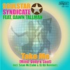 Soulstar Syndicate feat. Dawn Tallman - Take Me (Mind, Body & Soul) [King Street]
